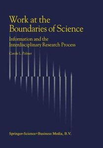 Work at the Boundaries of Science