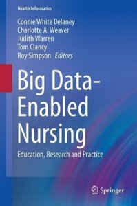 Big Data-Enabled Nursing