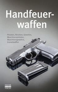 Handfeuerwaffen des 20. und 21. Jahrhunderts