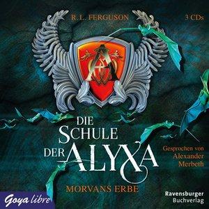 Die Schule Der Alyxa (2.) Morvans Erbe