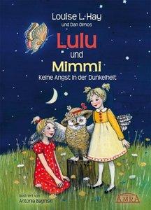 Lulu und Mimmi. Keine Angst in der Dunkelheit