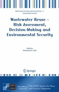 Wastewater Reuse - Risk Assessment, Decision-Making and Environm