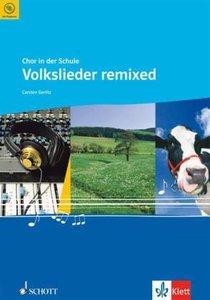 Volkslieder remixed. Chorheft
