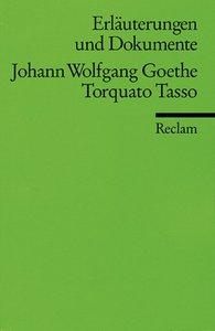 Torquato Tasso. Erläuterungen und Dokumente