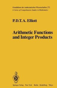 Arithmetic Functions and Integer Products