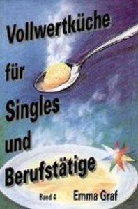 Vollwertküche für Singles und Berufstätige