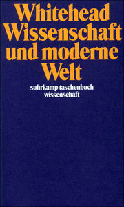 Wissenschaft und moderne Welt