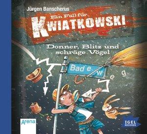 Ein Fall für Kwiatkowski 10. Donner, Blitz und schräge Vögel