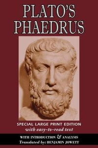 Phaedrus (Large Print Edition)