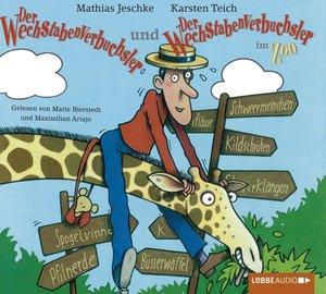 Der Wechstabenverbuchsler + Der Wechstabenverbuchsler im Zoo