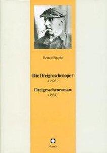 Die Dreigroschenoper (1928). Dreigroschenroman (1934)
