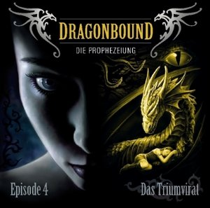 Dragonbound 04. Das Triumvirat