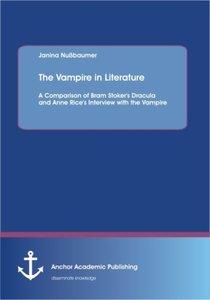 The Vampire in Literature: A Comparison of Bram Stoker's Dracula