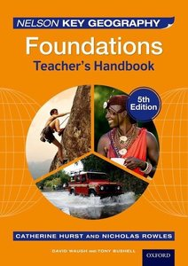 Nelson Key Geography Foundations Teacher\'s Handbook