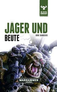Warhammer 40.000 - Jäger und Beute