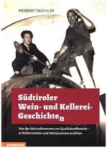 Südtiroler Wein- & Kellerei-Geschichten