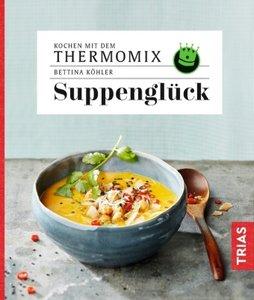 Kochen mit dem Thermomix - Suppenglück