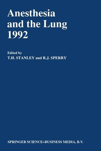 Anesthesia and the Lung 1992