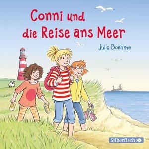 Conni und die Reise ans Meer (Meine Freundin Conni - ab 6 )