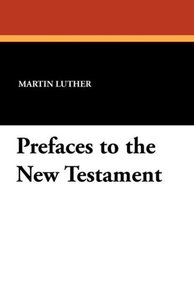 Prefaces to the New Testament