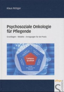 Psychosoziale Onkologie für Pflegekräfte