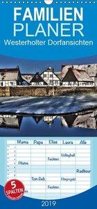 Westerholter Dorfansichten - Familienplaner hoch (Wandkalender 2