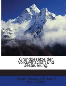Grundgesetze der Volkswirtschaft und Besteuerung.