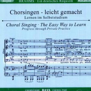 Ein Deutsches Requiem op.45, Chorstimme Bass, 2 Audio-CDs