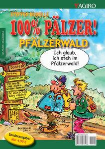 100% Pälzer. Pfälzerwald