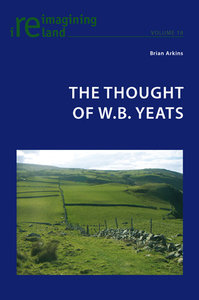 The Thought of W.B. Yeats