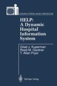 HELP: A Dynamic Hospital Information System
