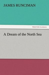 A Dream of the North Sea