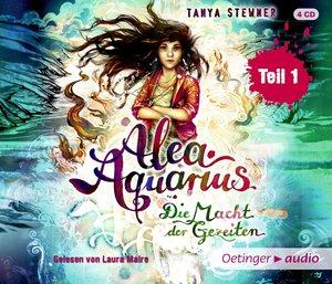Alea Aquarius 04. Die Macht der Gezeiten - Teil 1 (4CD)