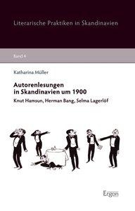 Autorenlesungen in Skandinavien um 1900
