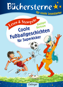 Lesen & Stempeln. Coole Fußballgeschichten für Superkicker