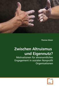 Zwischen Altruismus und Eigennutz?