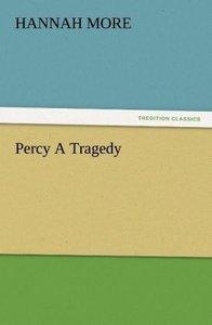 Percy A Tragedy