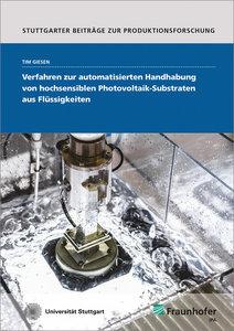 Verfahren zur automatisierten Handhabung von hochsensiblen Photo