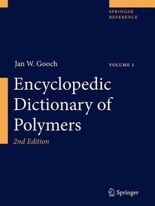 Encyclopedic Dictionary of Polymers. 2 Volumes