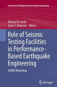 Role of Seismic Testing Facilities in Performance-Based Earthqua