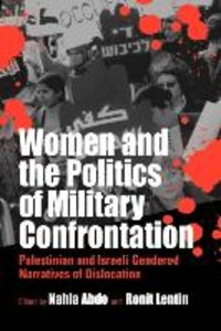 Women and the Politics of Military Confrontation