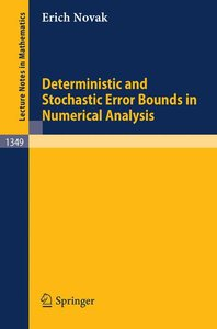 Deterministic and Stochastic Error Bounds in Numerical Analysis