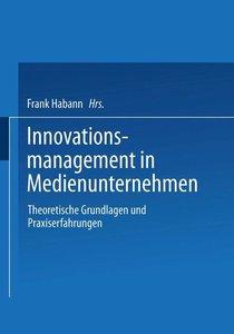 Innovationsmanagement in Medienunternehmen