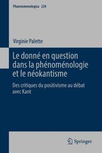 Le donné en question dans la phénoménologie et le néokantisme :
