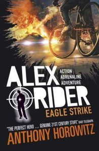Alex Rider 04: Eagle Strike. 15th Anniversary Edition