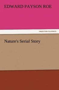 Nature's Serial Story