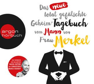 Das neue total gefälschte Geheim-Tagebuch vom Mann von Frau Merk