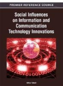 Social Influences on Information and Communication Technology In