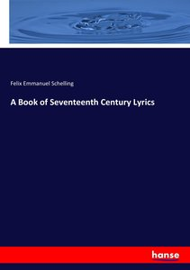 A Book of Seventeenth Century Lyrics