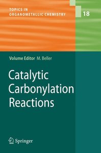 Catalytic Carbonylation Reactions